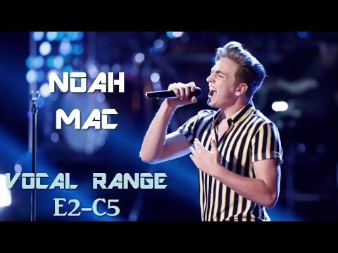 Noah Mac [The Voice] - Live Vocal Range (E2-C5)