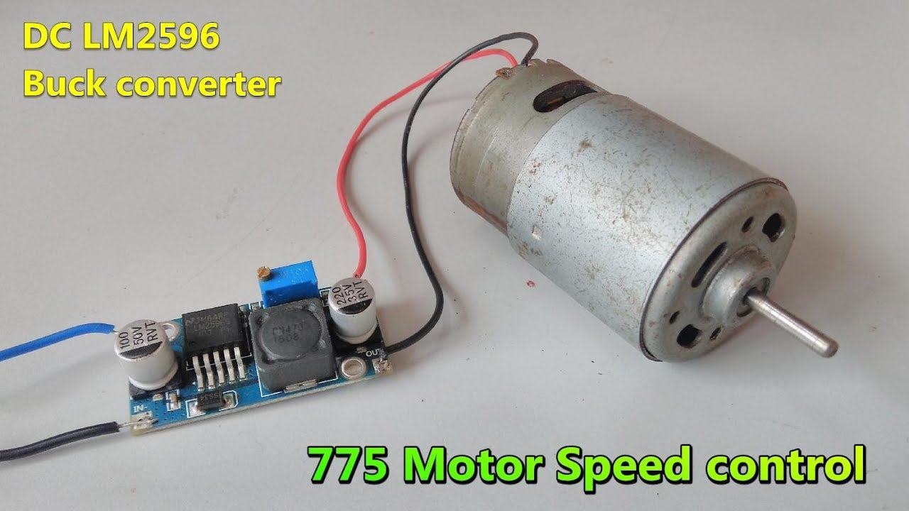 775 Motor speed controller using LM2596 DC-DC Buck converter | Adjustable  step-down module