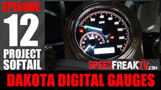 PROJECT SOFTAIL EP12: DAKOTA DIGITAL GAUGES | SPPEDFREAKTV
