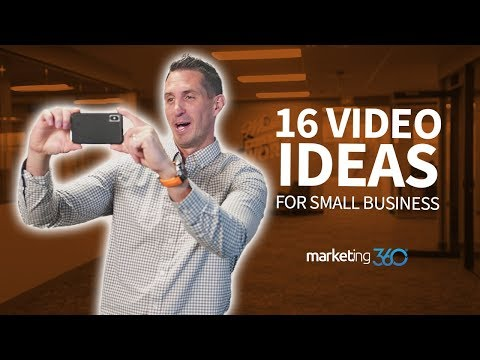16 Best Video Ideas for Small Business | Marketing 360