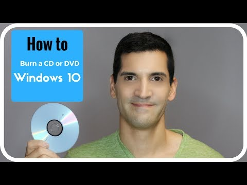 How to burn a CD, burn a DVD or data disk using Windows 10
