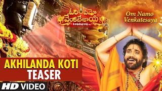Download Hindi Video Songs - Akhilanda Koti Video Teaser    Om Namo Venkatesaya    Nagarjuna, Anushka Shetty, MM Keeravani