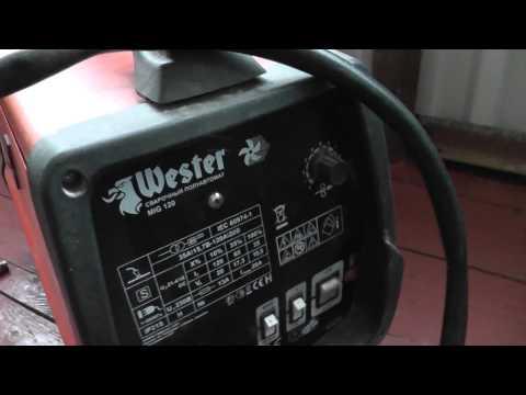 Советы по поводу сварки полуавтоматом. Wester MIG-120