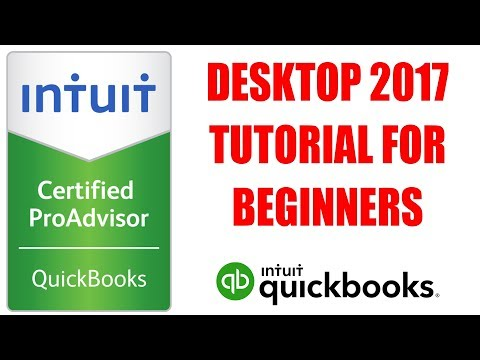QuickBooks Desktop 2017 Tutorial for Beginners by Certified ProAdvisor