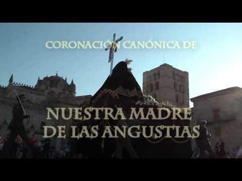 Coronación Canónica de Nuestra Madre de las Angustias. Semana Santa Zamora