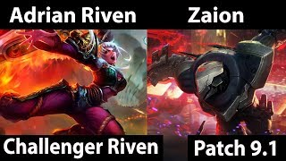 [ Adrian Riven ] Riven vs Zed [ Zaion ] Top  - Adrian Riven Stream patch 9 1