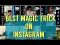 BEST OF INSTAGRAM MAGIC TRICKS  BEST SLIEGHT OF HAND ON INSTAGRAM INSTAGRAM MAGIC COMPILATION [2018]