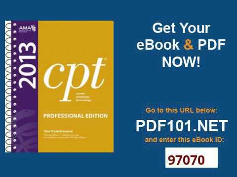 CPT 2013 Professional Edition Current Procedural Terminology, Professional Ed  Spiral Current Proced