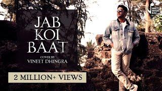 Jab Koi Baat | Jurm |Cover Vineet Dhingra|