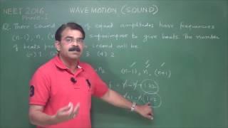 NEET/AIPMT Wave Motion - SOUND 1 (past 10 year
