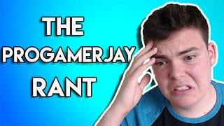 TheProGamerJay Rant (Destroying TheProGamerJay)