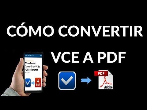 ¿Cómo Puedo Convertir un VCE a PDF Fácilmente?