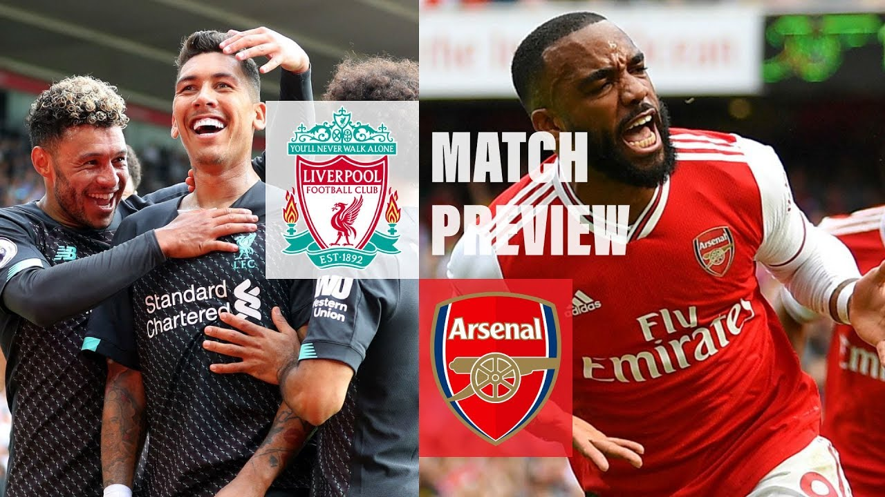 Match Preview & Predictions - Liverpool vs Arsenal | EPL 2019/20