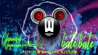 Alexandra Ungureanu feat. Marius Moga - Bate, Bate Mark Azekko Remix