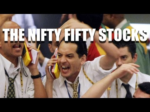 Economics: The Nifty Fifty Stocks