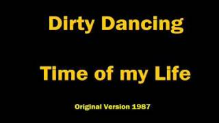 Dirty Dancing - Time of my Life (Bill Medley - Original Version 1987) Lyrics