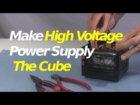 The Cube - How to Make High Voltage Power Supply w Flyback/Builtin Diodes