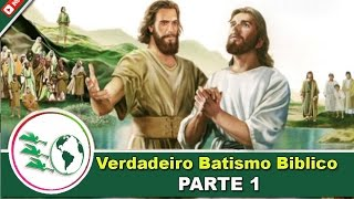 Baixar O Verdadeiro Batismo  Bíblico 1/9