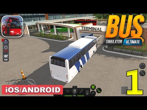 BUS SIMULATOR ULTIMATE - ANDROID / IOS GAMEPLAY - #1