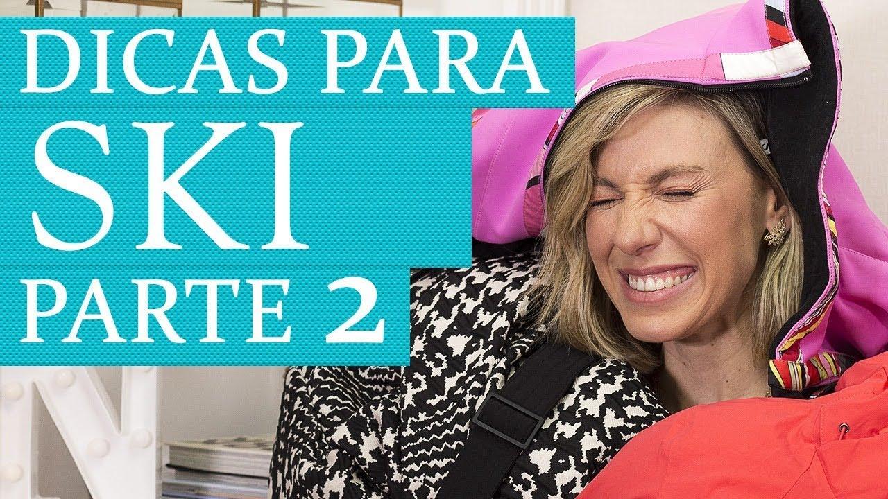 83f9e3f36 Dicas de ski parte 2  Looks para neve - por Nati Vozza - YouTube