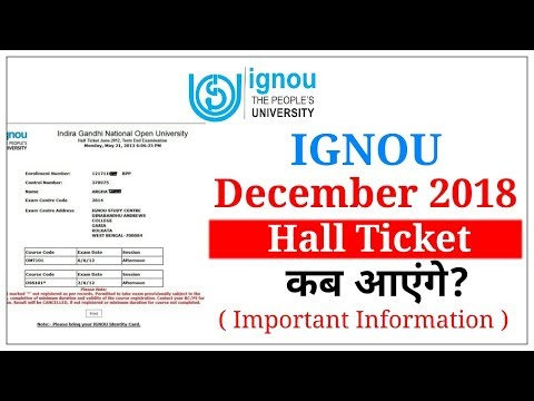 IGNOU December 2018 Hall Ticket कब आएंगे? | Ignou Hall Ticket 2018 |