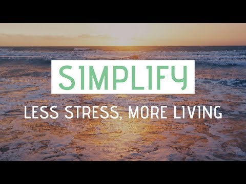 SIMPLIFY YOUR LIFE » 5 Habits for simple living, minimalism and happiness