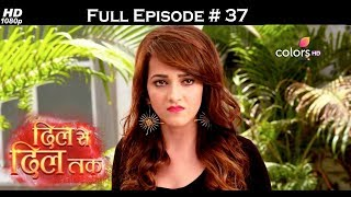 Dil Se Dil Tak - Full Episode 37 - With English Subtitles
