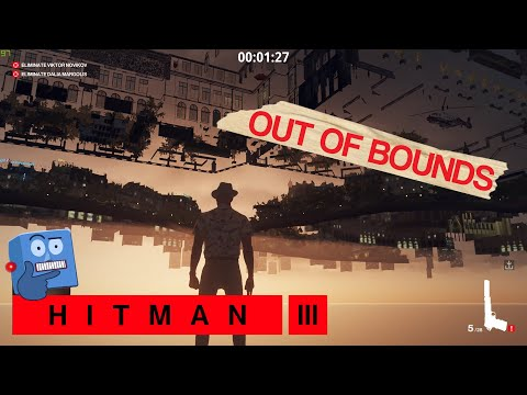 Out Of Bounds on Hitman 3! (season 1) |
