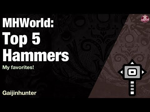 Monster Hunter World: Top 5 Hammers thumbnail