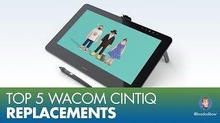 Top 5 Wacom Cintiq Replacements