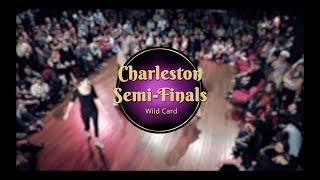 Savoy cup 2018 - charleston semi-finals - wild card