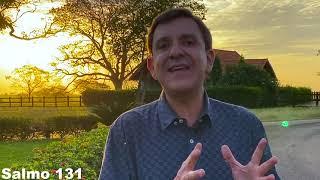 Salmo 131 - Pr. Silvio Novo
