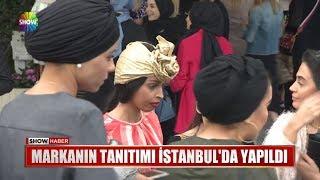 Markanın tanıtımı İstanbul'da yapıldı