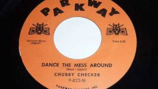 "Chubby Checker ""Dance The Mess Around"" 45rpm"