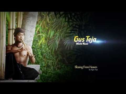 Bali World Music, Gus Teja, Blessing From Heaven