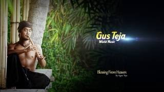 After some reflection and inspiration gus teja has finally released his third album entitled ulah egar . the was inspired by not only traditional balin...