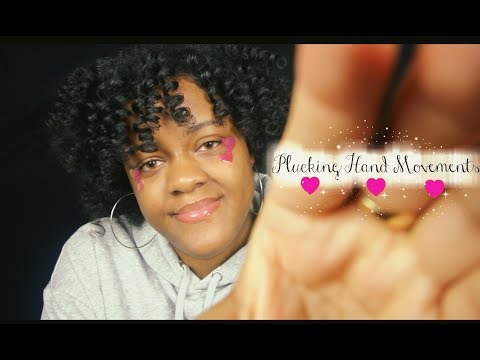 ASMR Plucking Hand Movements | Cleansing Your Mind | Flicking Negative Energy ~