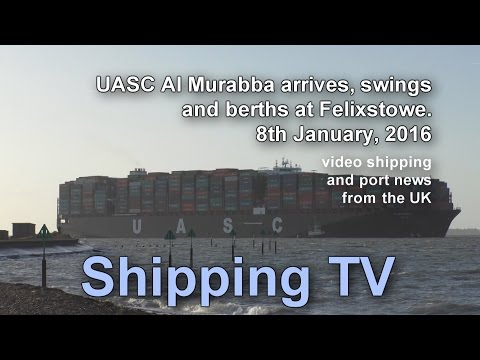 Al Murabba arrives, swings and berths at Felixstowe, 8 Jan 2016