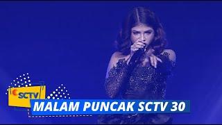MERINDING! Penampilan Sara Fajira 'Lathi' di Malam Puncak SCTV 30