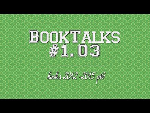 #BookTalks 1.03: books 2012-2015 pt 6   MaharetOtonashi