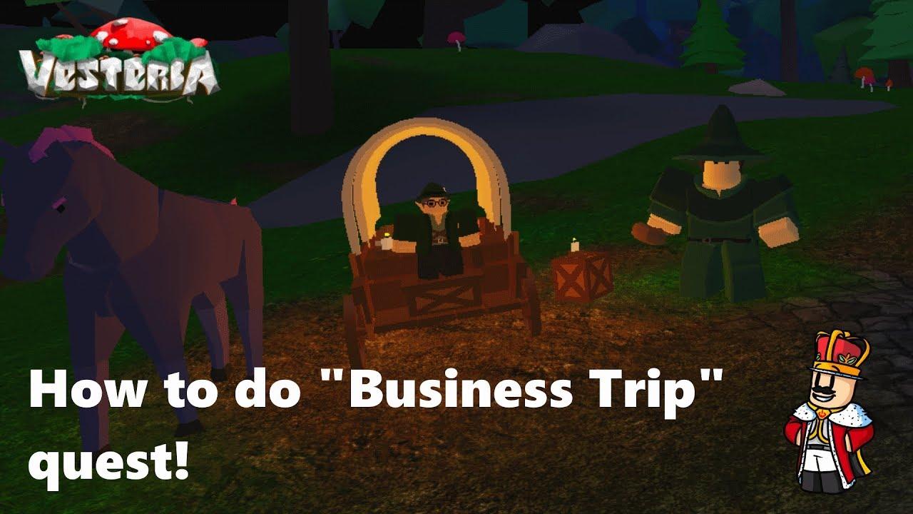 How To Do Business Trip Quest Vesteria Youtube