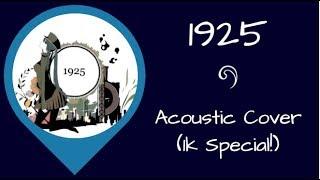 Video 【B.a.D.】1925 - Acoustic Ver.【 THANKS FOR 1k - PART 2】(ENGLISH COVER) download MP3, 3GP, MP4, WEBM, AVI, FLV Juni 2018