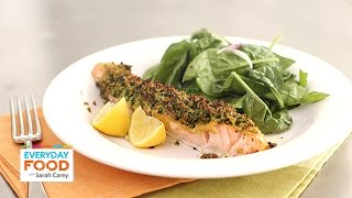 Herb-Crusted Salmon with Spinach Salad - Everyday Food with Sarah Carey