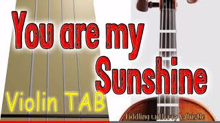You are my Sunshine - Violin - Play Along Tab Tutorial