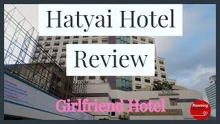 Hatyai Thailand Girl friendly Hotel BP Grand Tower Hotel Review