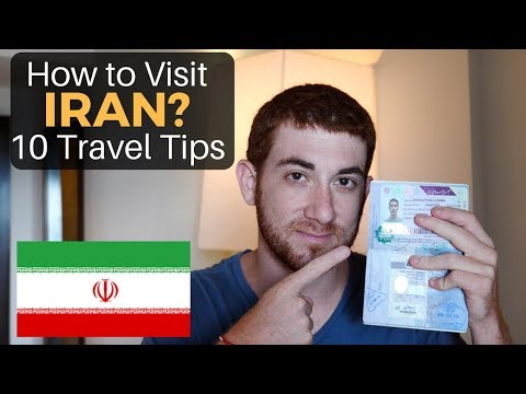 How to Visit IRAN? 10 Travel Tips