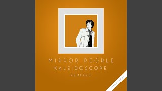 Kaleidoscope (Psychemagik Remix)