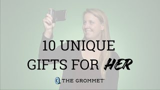 10 Unique Gifts For Her She's Never Seen