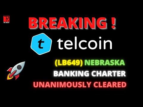 BREAKING!!! / Telcoin's Nebraska Charter Unanimously Cleared