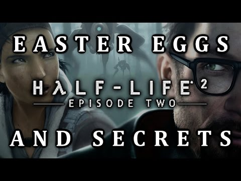 Half Life 2: Episode Two Easter Eggs And Secrets HD